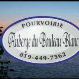 L'Auberge du Bouleau Blanc : Villégiature & Pourvoirie