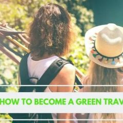 Comment devenir un voyageur écologique ?